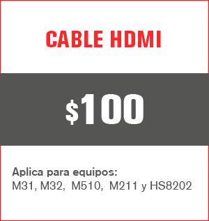 cable HDMI precio 100 pesos y aplica para equipos M31, M32, M510, M211 Y HS8202......
