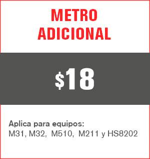 Metro adicional precio 17 pesos y aplica para equipos M31, M32, M510, M211 Y HS8202......