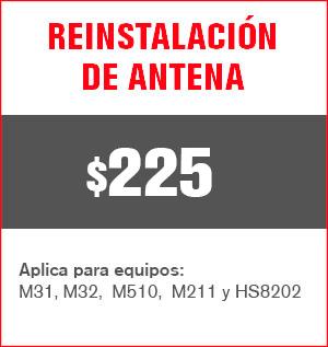 reinstalación de antena precio 225 pesos y aplica para equipos M31, M32, M510, M211 Y HS8202......