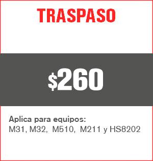 traspaso precio 250 pesos y aplica para equipos M31, M32, M510, M211 Y HS8202......
